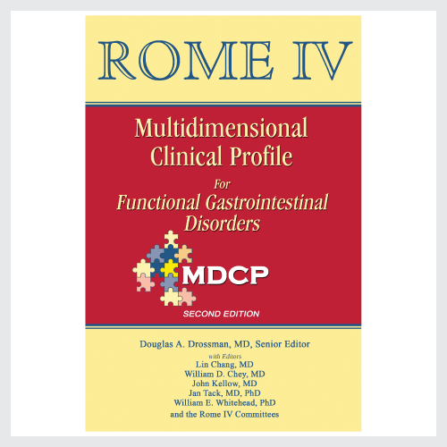 Rome IV Multidimensional Clinical Profile for Functional Gastrointestinal Disorders:   MDCP (Second Edition)