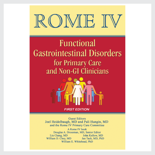 Rome IV Functional Gastrointestinal Disorders for Primary Care and Non-GI Clinicians (First Edition)